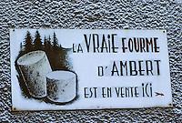 Europe/France/Auvergne/63/Puy-de-Dôme/Parc Naturel Régional des Volcans/Ambert: Enseigne pour la vente de fourme d'Ambert
