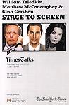 Poster: Matthew McConaughey, Gina Gershon & William Friekin backstage at 'TimesTalks: Stage To Screen' with David CarrNew York City on 7/24/2012.