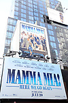 Times Square billboard promoting the Abba Musical  'Mamma Mia: Here We Go Again' on August 3, 2018 in New York City.