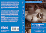 Book cover Novotny and Portela, eds. 2012. EU-ASEAN Relations in the 21st century. Palgrave Macmillan