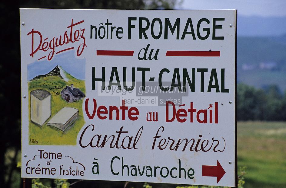 Europe/France/Auvergne/15/Cantal/Parc Régional des Volcans/Massif du Puy Mary (1787 mètres): Enseigne pour cantal fermier