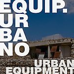 00 portada Equipamiento Urbano / Urban Equipment