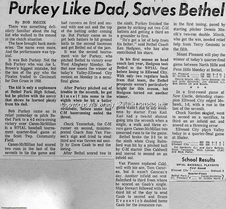 Bethel Park PA:  Pittsburgh Post Gazette article by a young Bob Smizik detailing Bethel Park's extra-inning win against Canon-McMillan.  Bob Purkey Jr was an unbelievable talent.  During his career at Bethel, he was 36-3.  From 1969 thru 1971, Bethel Park played in two WPIAL championship games at Forbes Field and a WPIAL semi-final game.  Including American Legion and Colt League summer leagues, Bethel had a combined record of 76 - 14.  Ken Hodgson Coached the Bethel Park High School Team and Bob Colligan Sr coach the Colt and American Legion teams.