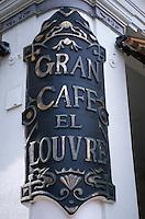 Amérique Centrale/Cuba/La Havane: Enseigne du Gran Cafe El Louvre sur Parque Central, Habana Vieja