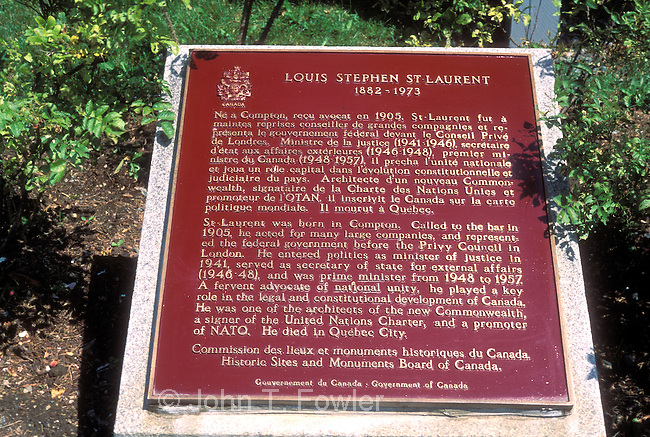 Birthplace of Louis B St Laurent, 1882-1973, 12th Prime Minister of Canada, 1948-1947  Compton, Quebec