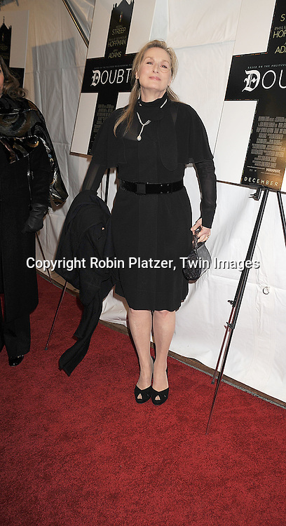 "actress Meryl Streep ..attending The New York Premiere of ""Doubt"" starring ..Meryl Streep, Philip Seymour Hoffman, Viola Davis, Amy Adams and written and directed by John Patrick Shanley on December 7, 2008 at The Paris Theatre in New York City.....Robin Platzer, Twin Images"