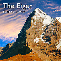 Eiger | Eiger Swiss Alps  Pictures, Photos & Images. Fotos