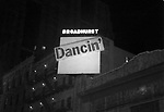 """Opening Night Marquee for the Bob Fosse Musical """"Dancin'"""" at the Broadhurst Theatre on Mar 27, 1978 in New York City."""