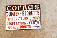 Sign, Cornas Dumien Serrette, Viticulteurs Degustation Vente, wine growers, tasting and sales. Cornas, Ardeche, Ardèche, France, Europe