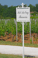 A sign in the vineyards saying Chateau Bel Air Ouy Thunevin Saint Emilion Bordeaux Gironde Aquitaine France
