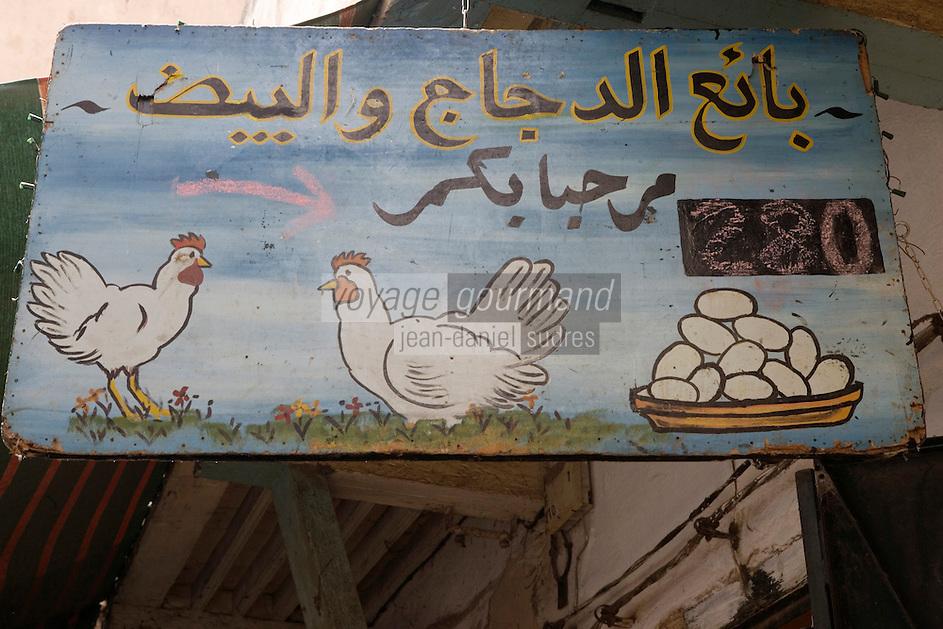 Afrique/Afrique du Nord/Maroc/Fèz: dans la médina détail d'une enseigne d'un volailler dans le souk