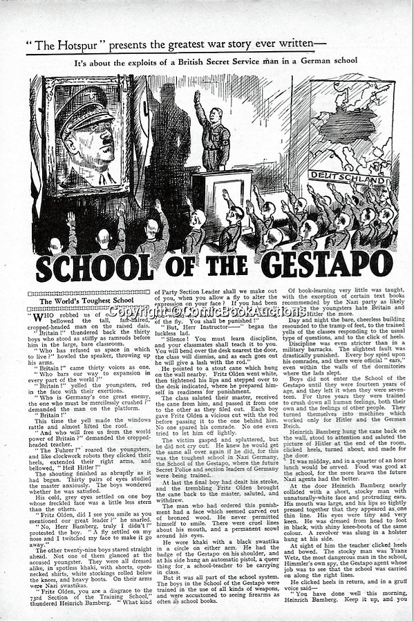 BNPS.co.uk (01202 558833)<br /> Pic: ComicBookAuctions/BNPS<br /> <br /> Even in the early days of the war this issue from April 1940 shows a daring infiltration of a British agent into the sinister 'School of the Gestapo'.<br /> <br /> Hearts and minds - Collection of wartime comics reveals the British response to the Nazi propaganda machine during WW2.<br /> <br /> The Nazi's may have had the Hitler youth but an amazing collection of wartime comics reveals how Britain fought for the hearts and minds of its children through the unlikely pages of the Beano and Hotspur.<br /> <br /> Although comic books were in their infancy at the outbreak of the war, the industry quickly got behind the war effort.<br /> <br /> A collection of popular boys' publications due to appear at auction have revealed the extent of the propaganda effectuated by British media.  <br /> <br /> Their bold front covers and story lines made every effort to ridicule Hitler and his henchmen and promote the plucky British underdog and the fast changing technology of War.<br /> <br /> The online sale of the wartime comics by London auctioneer Comic Book Auctions will end on September 4.