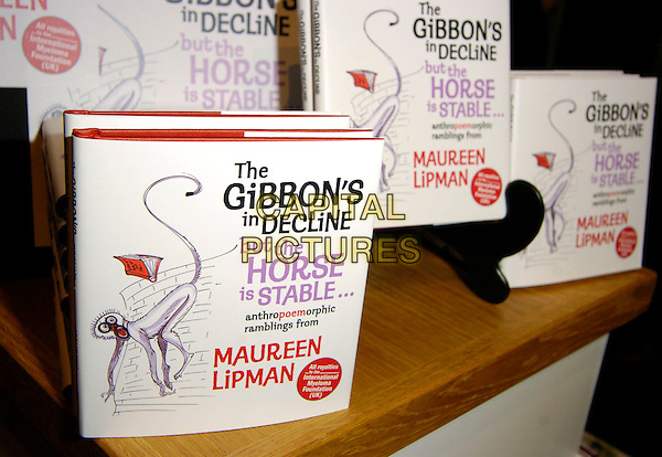 "BOOKS.At the Book Launch of Maureen Lipman: ""The Gibbon's In Decline But The Hores Is In The Stable"" held at the Cartoon Museum, London, England, August 29th 2006..Book cover.Ref: CAN.www.capitalpictures.com.sales@capitalpictures.com.©Can Nguyen/Capital Pictures"