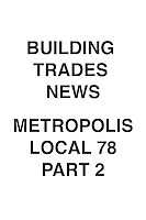 Building Trades News Metropolis & UA Plumbers 78 Part 2