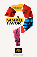 A Simple Favor (2018)   <br /> POSTER ART<br /> *Filmstill - Editorial Use Only*<br /> CAP/MFS<br /> Image supplied by Capital Pictures