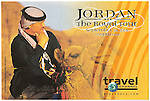 Advertising poster for Jordan The Royal Tour with King Abdullah ll for Travel Channel.