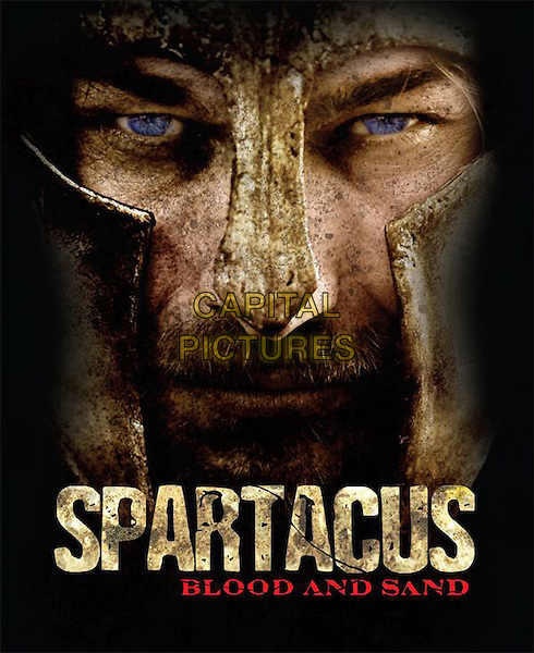 POSTER ART.in Spartacus: Blood and Sand.*Filmstill - Editorial Use Only*.CAP/FB.Supplied by Capital Pictures.