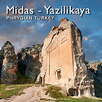 Pictures & Images of Midas City, Yazilikaya, Phrygian Monuments -