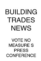 Building Trades News No Measure S Press Conference