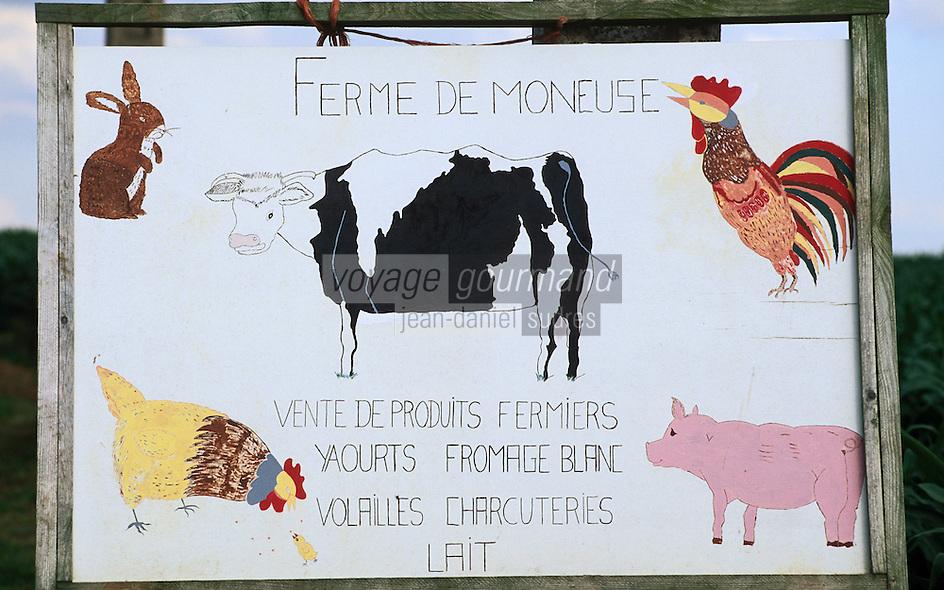 Europe/France/Ile-de-France/77/Seine-et-Marne: Enseigne de la ferme de Moneuse
