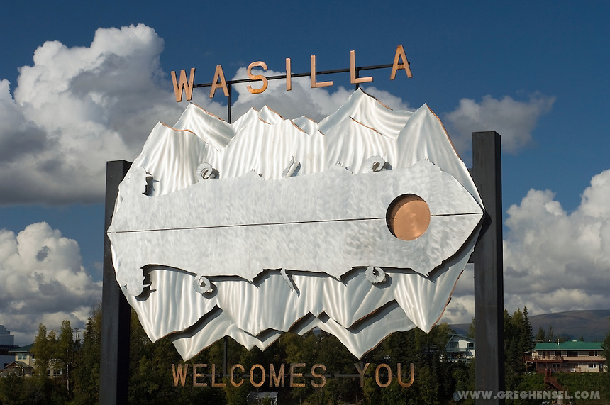 A sign welcomes visitors to the town of Wasilla, Alaska. Wasilla is the hometown of former  Alaska Governor Sarah Palin, picked by Senator John McCain as the 2008 Republican nominee for Vice President.
