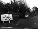 This sign drew many a laugh from passing motorists during roadworks on the Glenflesk road near Killarney in the 1979..Photo:-macmonagle.com archive
