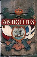 Europe/France/Bretagne/35/Ille-et-Vilaine/Saint-Malo/Intramuros: Enseigne d'un antiquaire