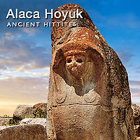 Pictures & Images of Alaca Hoyuk Hittite Archaeological Site.