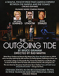 Marquee Billboard Poster fo the Off- Broadway Opening Night Performance Curtain Call for the Delaware Theatre Company Production of 'The Outgoing Tide'  at 59E59 Theatre in New York City on 11/20/2012.