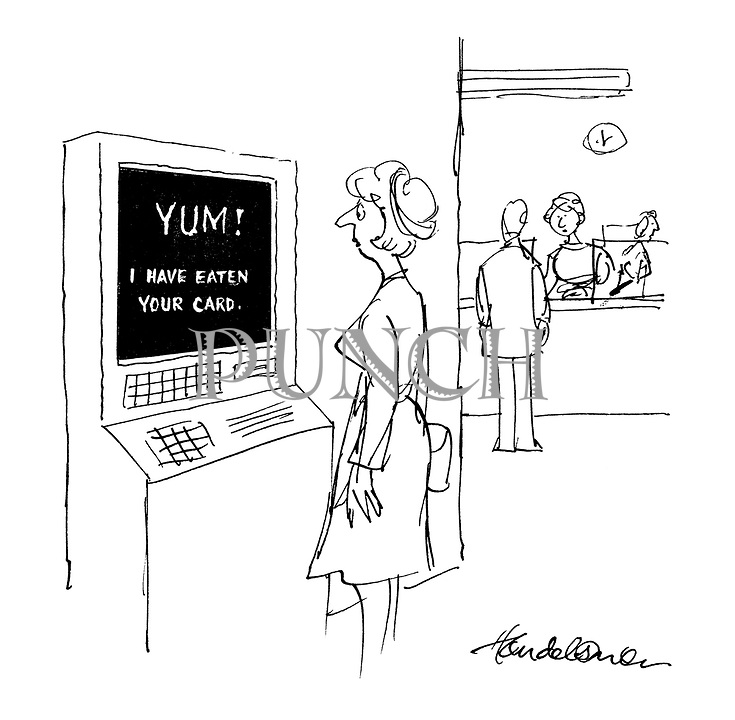 (A woman at an ATM machine in a bank receives an onscreen message reading: 'Yum! I have eaten your card')