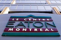 A Le Centre Eaton Montreal logo is pictured on a building  in Montreal November 3, 2008. The Montreal Eaton Centre is the largest downtown shopping centre in the city, houses over 175 shops and restaurants, a foreign exchange office and an indoor parking lot.