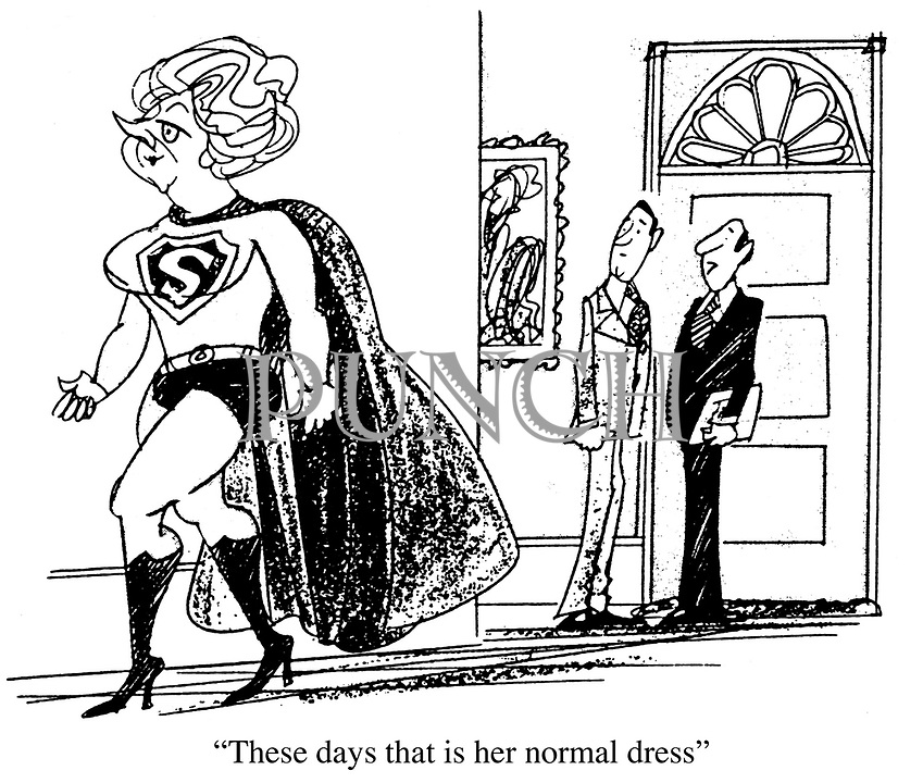 """""""These days that is her normal dress."""""""