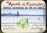 Europe/France/Aquitaine/40/Landes/ Capbreton: Enseigne du Vignoble de Capbreton- Nicolas Tison vigneron produit de Vin des Sables au Domaine de la Pointe