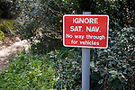 Ignore Sat Nav No way through for vehicles sign, UK