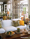 Southern Rooms II.The Timeless Beauty of the .American South
