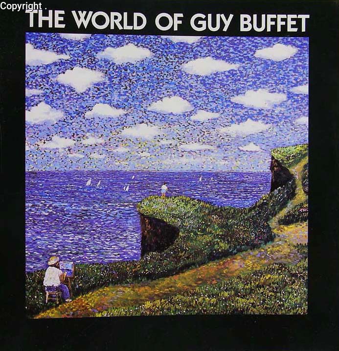 &quot;The World of Guy Buffet&quot;<br /> Published by Cameron &amp; Company 1994<br /> 253 Colorful pages of artwork by this beloved artist! Soft cover.<br /> $35.00 Unsigned<br /> $50.00 Signed