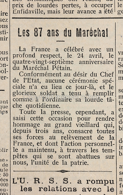 Article from Le Journal de Sable, a weekly newspaper, 24th April 1943, celebrating the 87th birthday of Marechal Petain, published during the German occupation of France during the Second World War, in Sable-sur-Sarthe, Pays de la Loire, France. The Journal de Sable praises the institutions and social systems of Germany in a wildly enthusiastic style. Picture by Manuel Cohen
