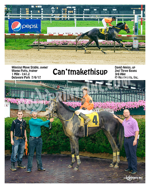 Can'tmakethisup winning at Delaware Park on 7/6/17