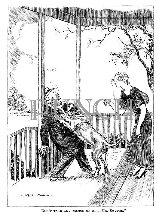 """""""Don't take any notice of her, Mr Smythe."""""""