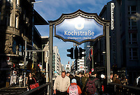 Kochstrasse U-Bahn station at the corner of Friedrichstrasse at the Berlin Wall's Checkpoint Charlie.