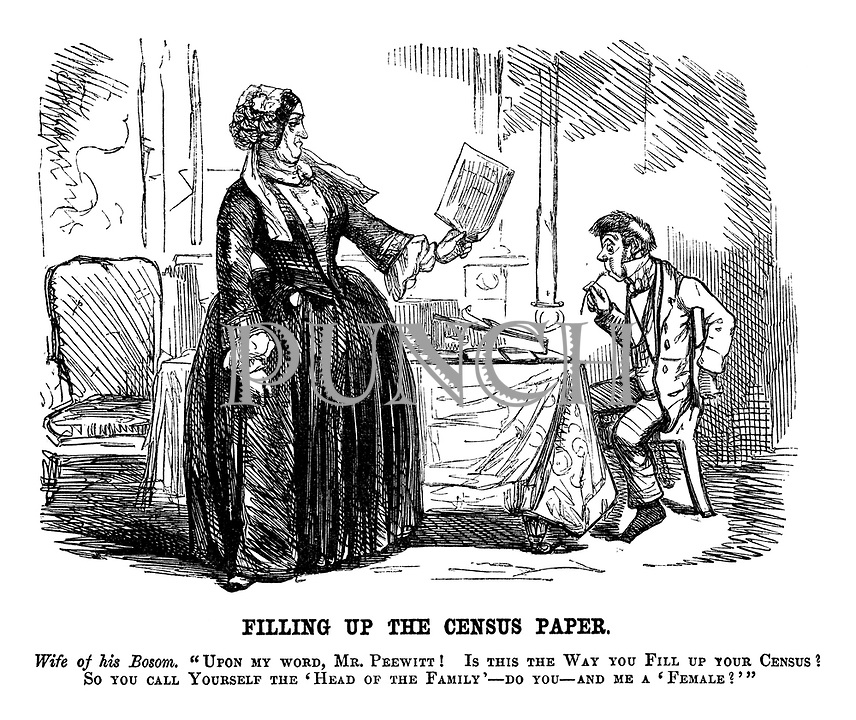 """Filling Up the Census Paper. Wife of his Bosom. """"Upon my word, Mr. Peewitt! Is this the Way you Fill up your Census? So you call Yourself the 'Head of the Family' - do you- and me a 'Female?'"""""""