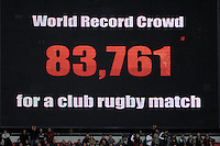 83,761 - a world record crowd for a club rugby match during the Aviva Premiership match between Saracens and Harlequins at Wembley Stadium on Saturday 31st March 2012 (Photo by Rob Munro)