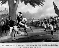 Washington Taking Command of the American Army, at Cambridge, Mass.  July 3rd, 1775.  Copy of lithograph by Currier & Ives, 1876.   (George Washington Bicentennial Commision)<br />