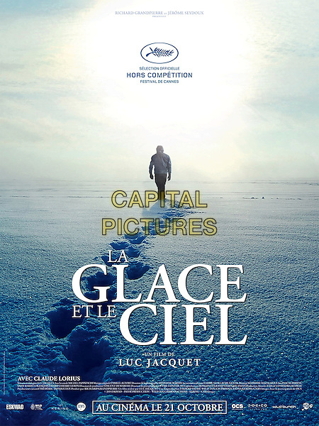 Ice and the Sky (2015)<br /> (La glace et le ciel)<br /> POSTER ART<br /> *Filmstill - Editorial Use Only*<br /> CAP/KFS<br /> Image supplied by Capital Pictures