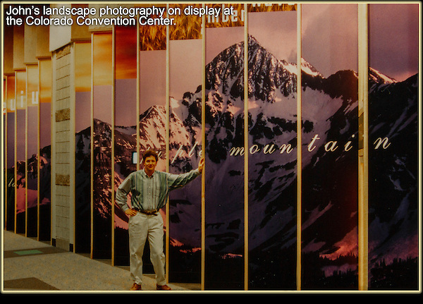 John's landscape photography on display at the Colorado Convention Center, Denver.