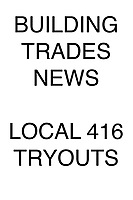 Building Trades News Local 416 Tryouts