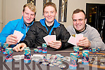 Enjoying a game of Texas Hold'em in the Cue Club, Killarney on Friday night were Patrick McClure, Aidan O'Sullivan and Dane O'Donoghue.....................