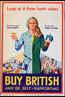 BNPS.co.uk (01202 558833)<br /> Pic:  OnslowAuctions/BNPS<br /> <br /> History repeating itself...Working women and housewives were also targeted.<br /> <br /> 'Buy British' campaign posters from the early 1930's that chime with a modern audience full of Brexit fears are being sold by Onslows auctioneers in Dorset.<br /> <br /> The jingoistic campaign was created by Edward, Prince of Wales following the Great Depression and exhorted the population to buy British goods to protect British jobs.<br /> <br /> The future Edward VIII fronted a campaign to get Brits to stop importing foreign goods in a bid to boost the economy, making an official announcement in November 1931 stating the nation was buying 'more than it could afford' from abroad and that Brits should 'buy at home'.<br /> <br /> To support his message, 26 posters were issued on a weekly basis to Britain's factories carrying slogans demanding workers to do their bit and purchase local goods.