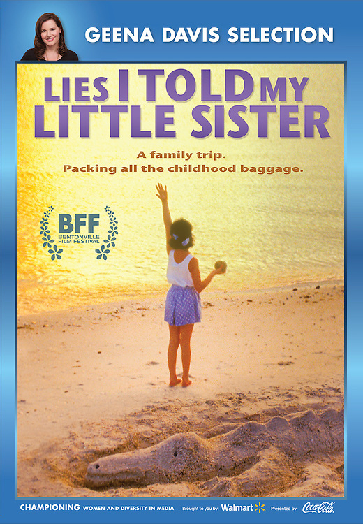 """Walmart DVD Cover of """"Lies I Told My Little Sister"""" feature film, directed by William J. Stribling. Release date October 6, 2015. A """"Geena Davis Selection"""" Walmart exclusive. Featuring Alicia Minshew. Starring Lucy Walters, Ellen Foley, Donovan Patton, Michelle Petterson, John Behlmann. ARC Entertainment, North American distributor"""