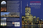 September Mourning Book, Photos and reflections on September 11, 2001, 65 Page, Color, 8.5x11, Hardcover, Photo Book, Published 12/2011 by Dave Rossi<br />